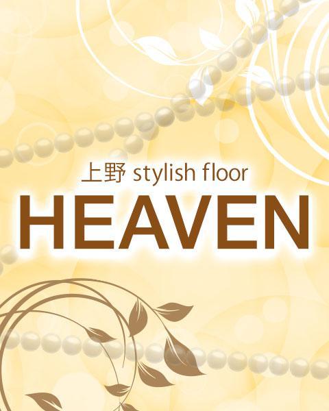 上野 Stylish Floor HEAVEN[上野・秋葉原]